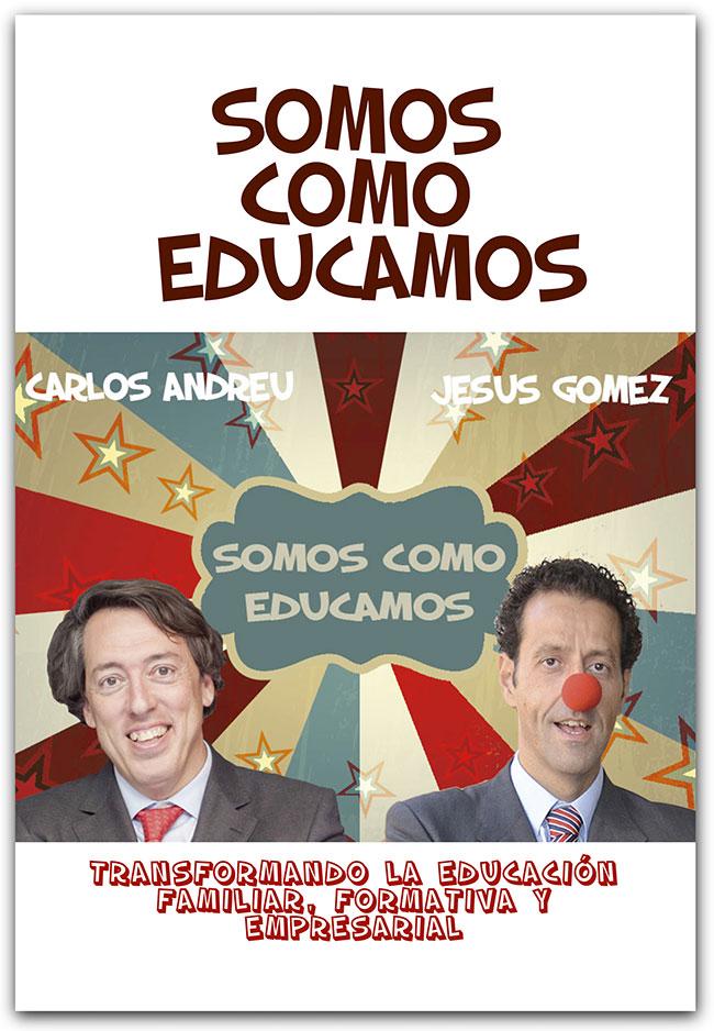 Conferencia magistral_Carlos Andreu_Jesus Manuel Gomez Perez_Somos como educamos_1