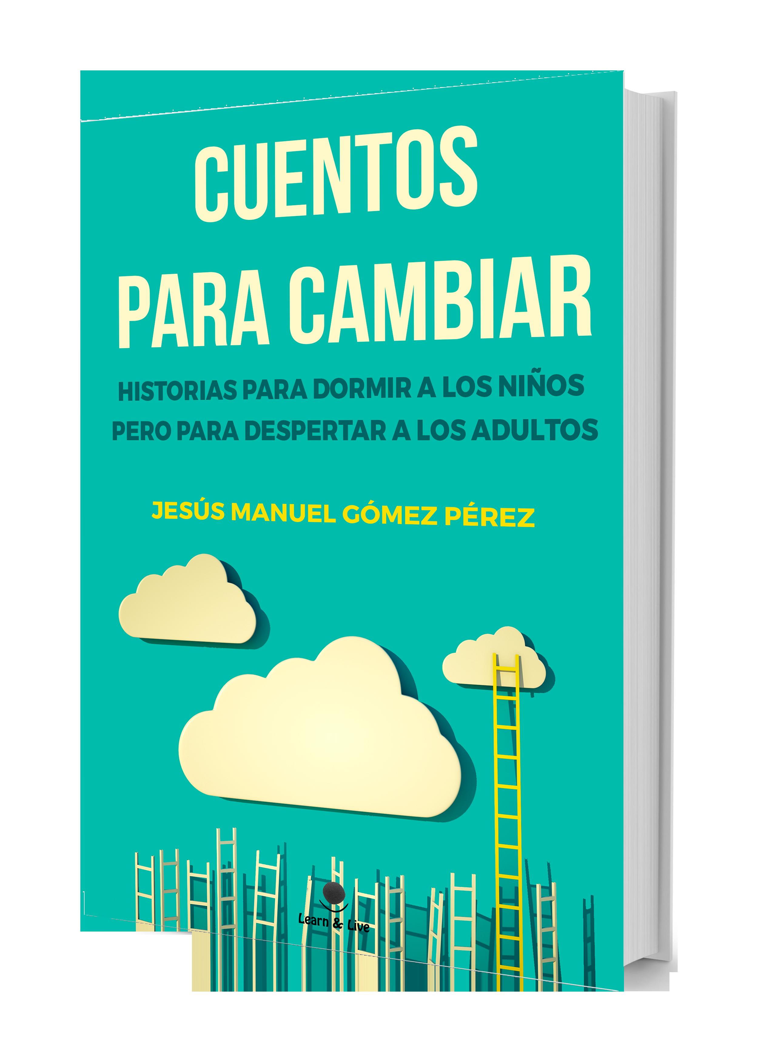 Libro Cuentos para cambiar_Jesus Manuel Gomez Perez