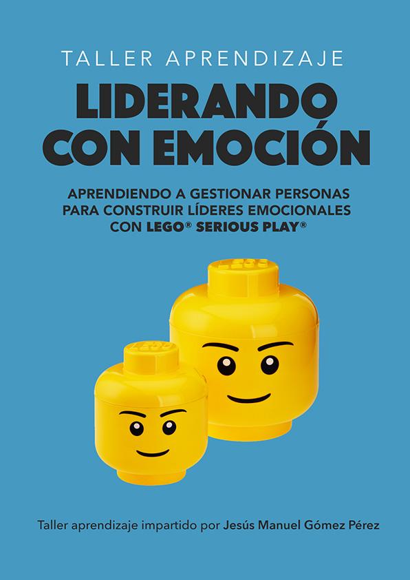 Taller Aprendizaje Lego Serious Play_Jesus Manuel Gomez Perez_Liderando con emoción