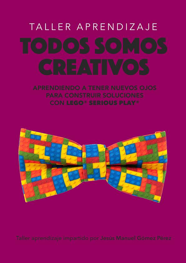 Taller Aprendizaje Lego Serious Play_Jesus Manuel Gomez Perez_Todos somos creativos